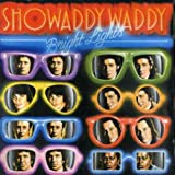 Showaddywaddy: Bright Lights (Expanded Edition) (Audio CD)