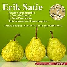 Satie : Pièces pour piano, pièces pour orchestre