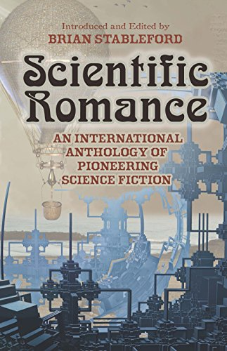 scientific-romance-an-international-anthology-of-pioneering-science-fiction