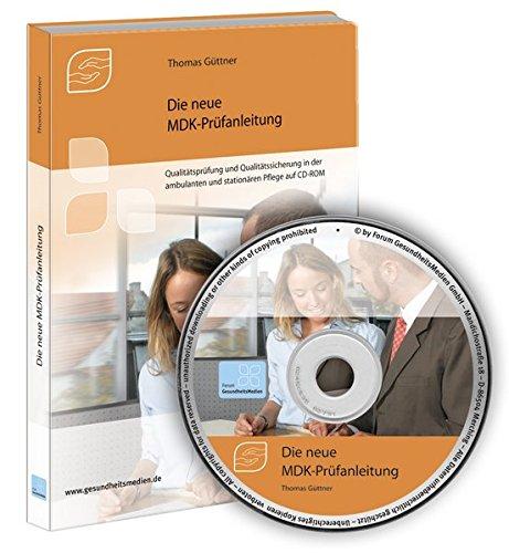 Produktbild Die neue MDK-Prüfanleitung,  CD-ROMQualitätsprüfung und Qualitätssicherung in der ambulanten und stationären Pflege auf CD-ROM