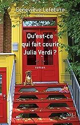 Qu'est-ce qui fait courir Julia Verdi ?