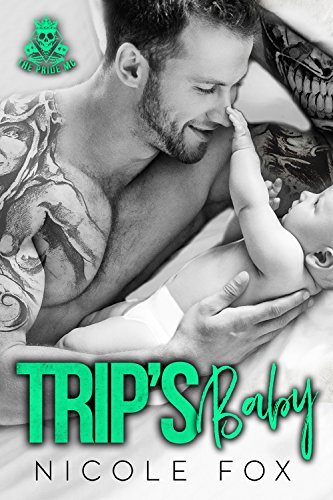 TRIP'S BABY: The Pride MC