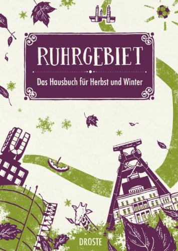 Preisvergleich Produktbild Ruhrgebiet. Das Hausbuch für Herbst und Winter
