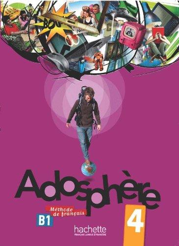 Adosphère 4 : Livre de l'élève + CD audio par Fabienne Gallon