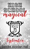 High School Magical : September