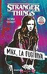 Stranger Things: Max, la fugitiva par Yovanoff