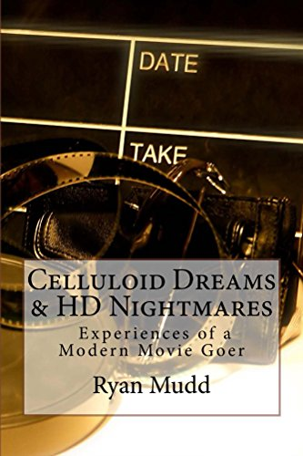 Celluloid Dreams & HD Nightmares: Experiences of a Modern Movie Goer (English Edition) Hd-film-review
