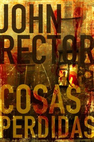 Cosas Perdidas (Kindle Single) por John Rector