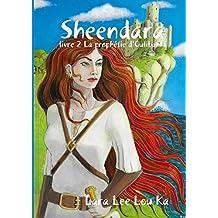 Sheendara, la prophétie d'Oulibanki