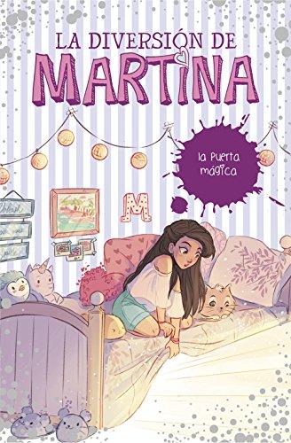 La puerta mágica (La diversión de Martina 3) por Martina D'Antiochia
