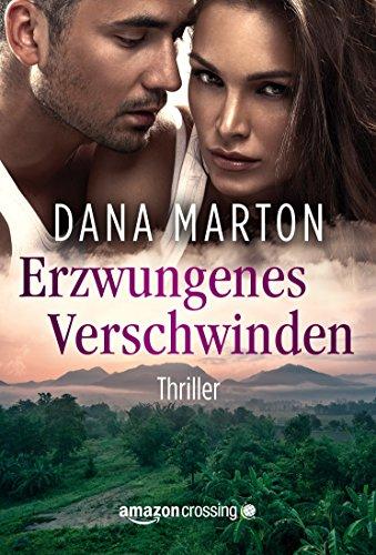 Buchseite und Rezensionen zu 'Erzwungenes Verschwinden' von Dana Marton