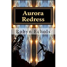 Aurora Redress (Aurora Series Book 2)