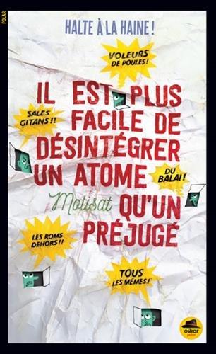 Il est plus facile de desintegrer un atome quun prejuge