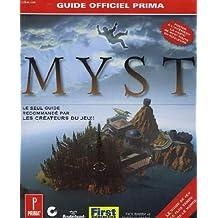 MYST. Le guide officiel de jeu (Solution Jeux)