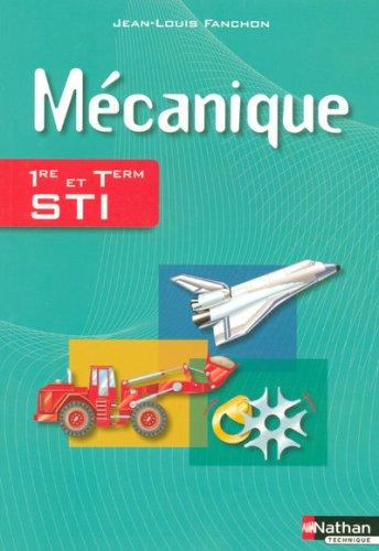 Mcanique 1e et Tle STI