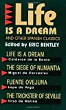 Life is a Dream (Eric Bentley's Dramatic Repertoire)