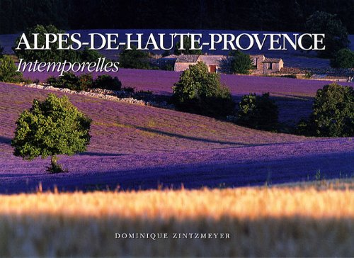 Alpes-de-Haute-Provence : Intemporelles