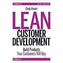 Lean Customer Development.