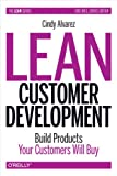 Lean Customer Development Build Products Your Customers Need.
