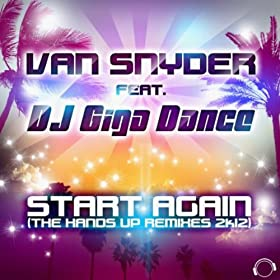Van Snyder feat. DJ Giga Dance-Start Again 2K12