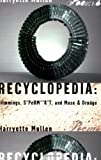 Recyclopedia : Trimmings, S*PerM**K*T, and Muse & Drudge
