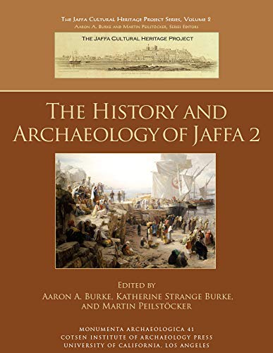 The History and Archaeology of Jaffa 2 (Monumenta Archaeologica Book 41) (English Edition)