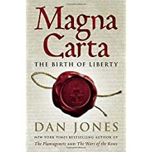 Magna Carta: The Birth of Liberty by Dan Jones (2015-10-20)