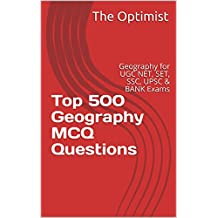 Top 500 Geography MCQ Questions: Geography for UGC NET, SET, SSC, UPSC & BANK Exams