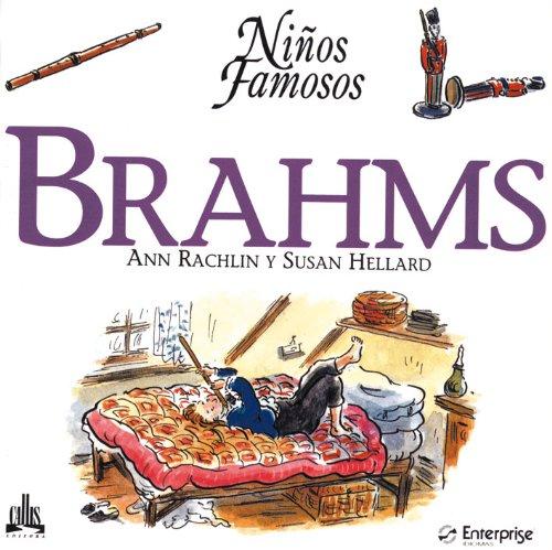 Brahms (Ninos Famosos / Famous Children)