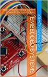 Embedded Systems: Real-Time Interfacing to ARM Cortex-M Microcontrollers (Introduction to Arm\xae Cortex\u2122-M Microcontrollers) (English Edition)