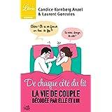 De chaque côté du lit: La vie en couple décodée par elle et lui (Librio humour)