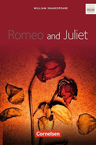 Cornelsen Senior English Library - Literatur: Ab 11. Schuljahr - Romeo and Juliet: Textband mit Annotationen