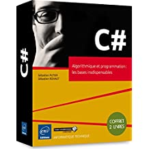 C# - Coffret de 2 livres : Algorithmique et programmation : les bases insdispensables