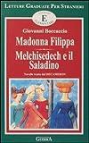 eBook Gratis da Scaricare Madonna Filippa Melchisedech e il saladino Livello elementare (PDF,EPUB,MOBI) Online Italiano