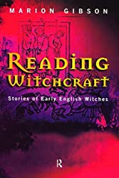 Reading Witchcraft: Stories of Early English Witches