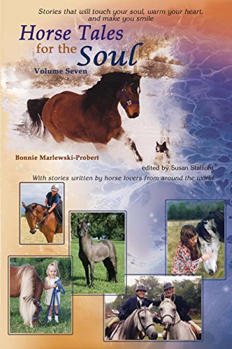 Horse Tales for the Soul, Volume 7 (English Edition) - Whitehall Horse