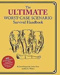 Ultimate Worst-case Scenario Survival Handbook