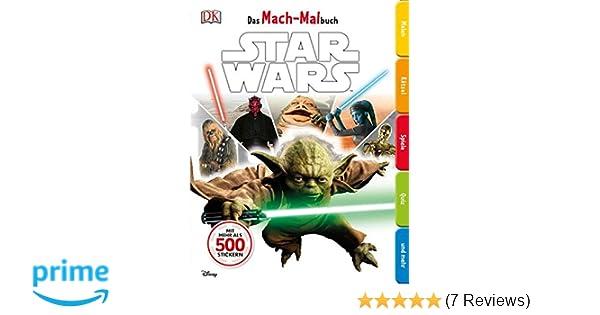 Das Mach-Malbuch. Star Wars(TM)(TM): Amazon.de: Dorling Kindersley ...