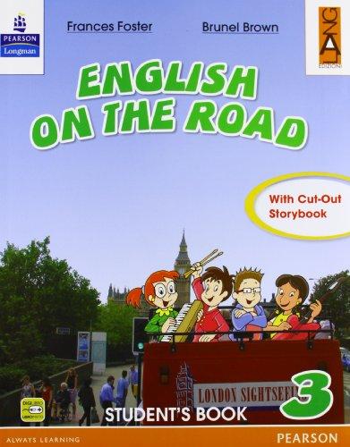 English on the road. Student's book. Per la 3ª classe elementare. Con espansione online
