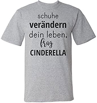 Schuhe Verandern Dein Leben Frag Cinderella Manner Men S T Shirt