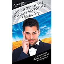 The Secret of the Sheikh's Betrothed (Dreamspun Desires)