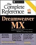 Dreamweaver MX: The Complete Referenc...