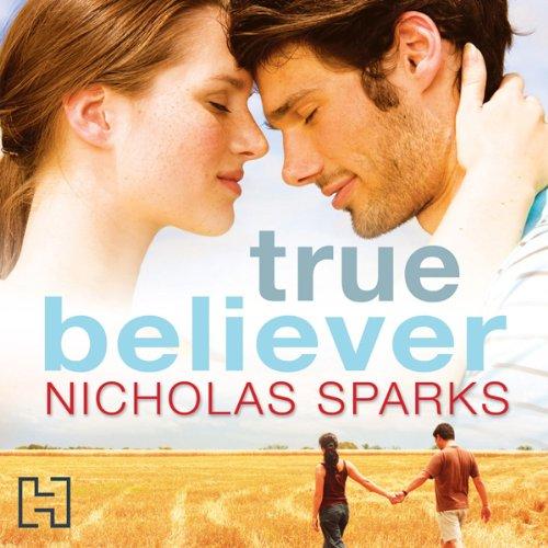 Buchseite und Rezensionen zu 'True Believer' von Nicholas Sparks