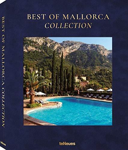 Best of Mallorca Collection. Der Balearen-Bildband mit vielen Urlaubstipps für den nächsten Mallorca-Besuch: Aktivitäten, Sehenswürdigkeiten, Hotels, ... Englisch, Spanisch), 27,5 x 34 cm, 304 Seiten
