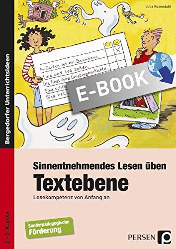 Sinnentnehmendes Lesen üben: Textebene: Lesekompetenz von Anfang an (2. bis 5. Klasse)