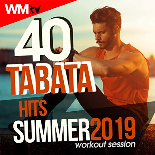 40 Tabata Hits Summer 2019 Workout Session (20 Sec. Work and 10 Sec. Rest Cycles With Vocal Cues / High Intensity Interval Training Compilation for Fitness & Workout) (Tv-musik)