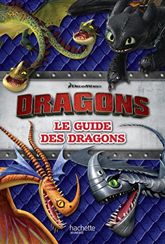 Dragons - Le Guide des dragons