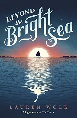 Beyond the Bright Sea Lauren Bell