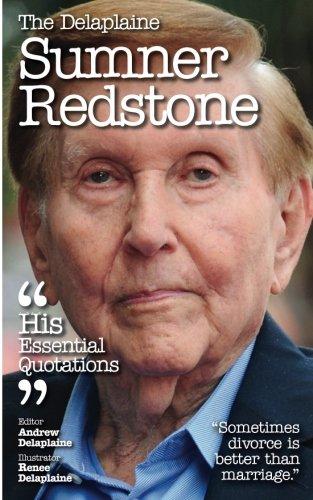 the-delaplaine-sumner-redstone-his-essential-quotations