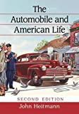 The Automobile and American Life, 2D Ed